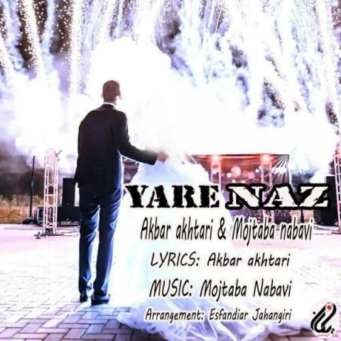 دانلود موزیک جدید اکبر اختری و مجتبی نبوی یار ناز